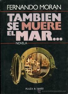 22.novelas de aviles. TAMBIEN SE MUERE EL MAR. 217x300 Novelas clásicas de Avilés